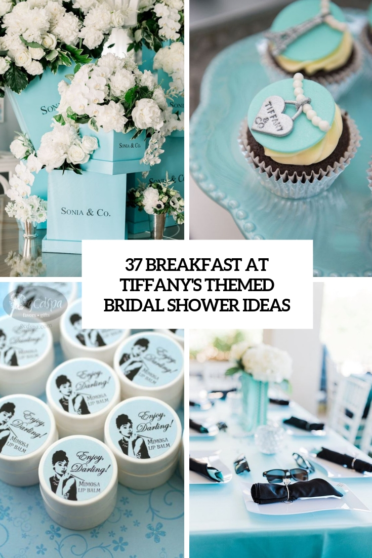 37 Breakfast At Tiffany's Themed Bridal Shower Ideas