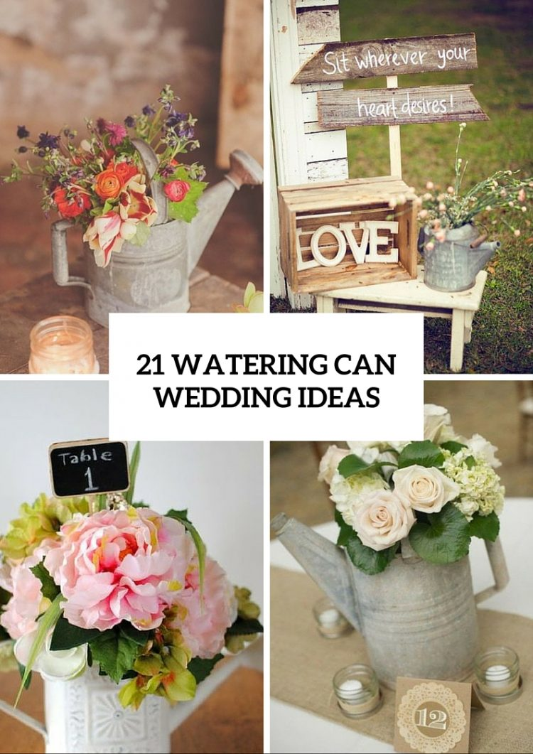 Watering Cans On Your Wedding Decor – 21 Cute Ideas To Incorporate Them