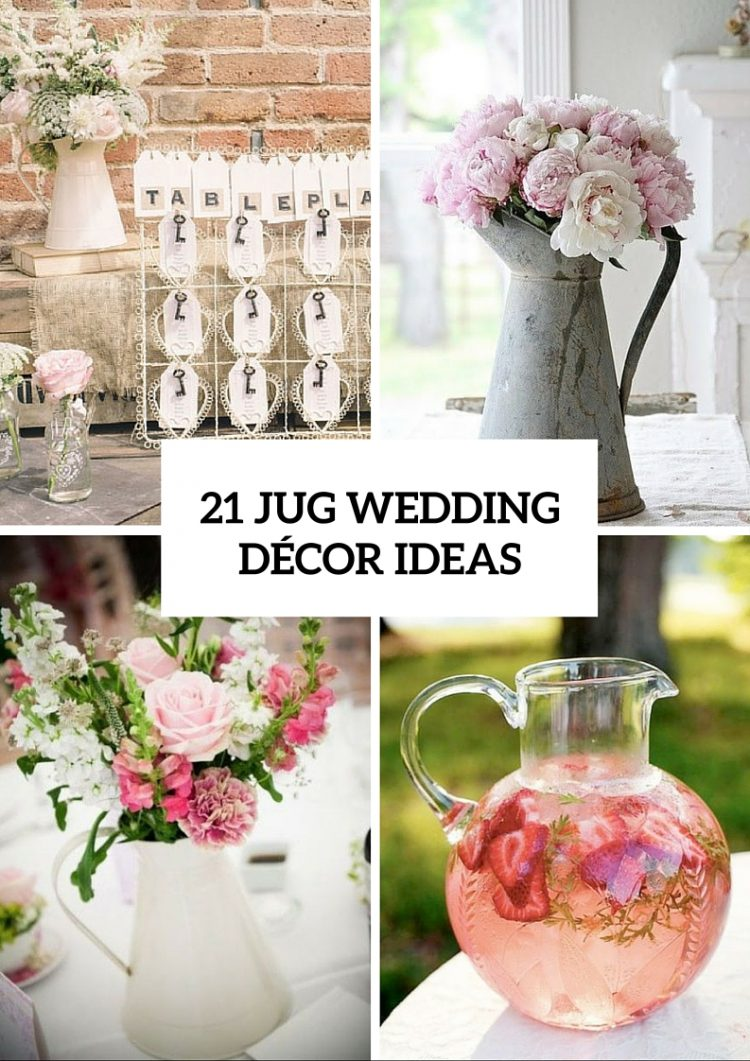 Modern And Vintage Wedding Decorations With Jugs – 21 Ideas