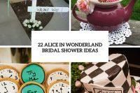 22 Fairy Alice In Wonderland Themed Bridal Shower Ideas