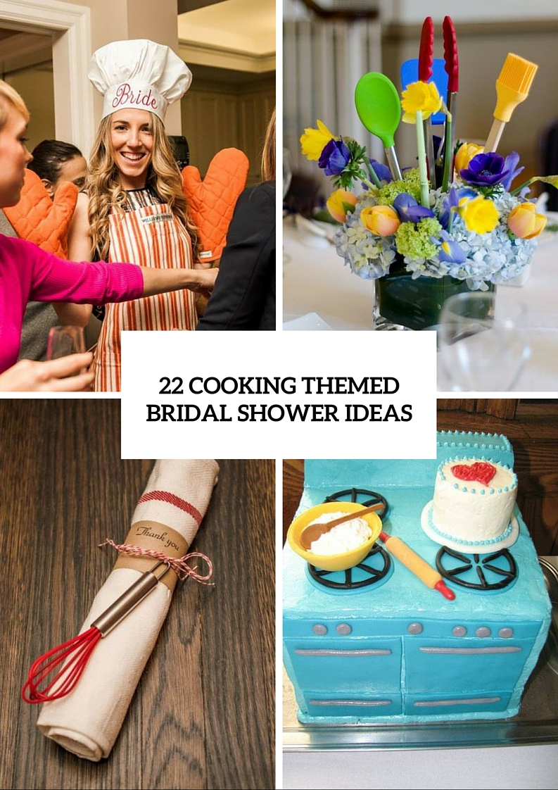 22 Funny Cooking Themed Bridal Shower Ideas
