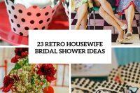 23 Retro Housewife Bridal Shower Ideas 24
