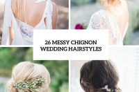 26-chic-messy-chignon-wedding-hairstyles