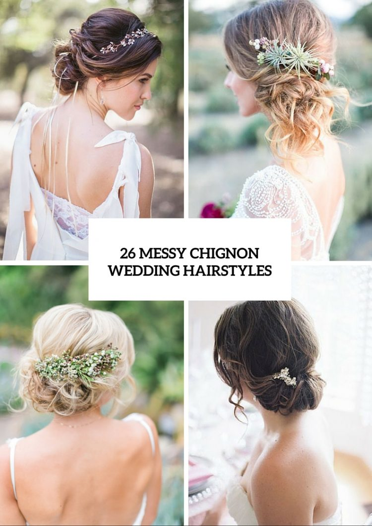 26 Chic Messy Chignon Wedding Hairstyles - Weddingomania