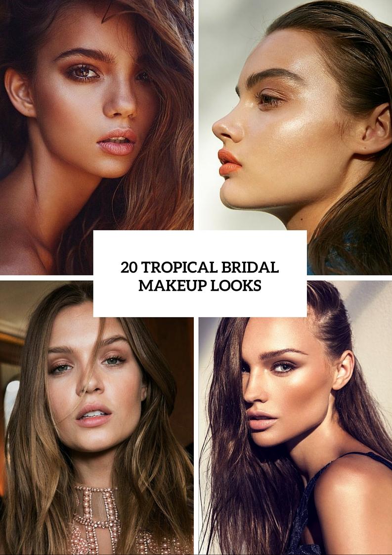 5 makeup tips 20 inspirational beauty looks tropical weddings