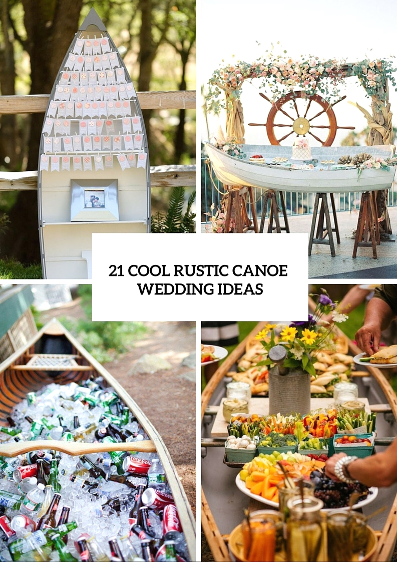 Awesome Ways To Use A Canoe At Your Rustic Wedding