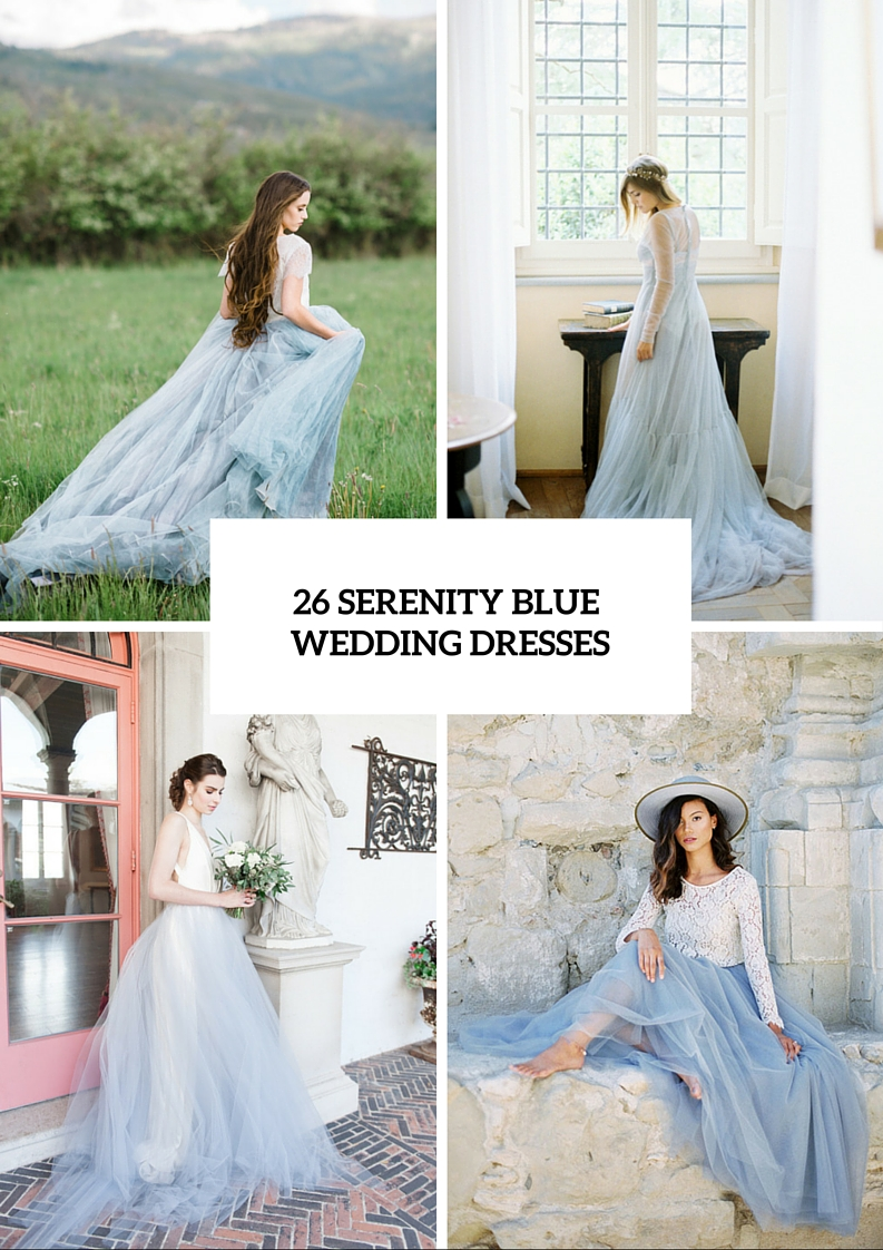 26 Serenity Blue Wedding Dresses That Inspire