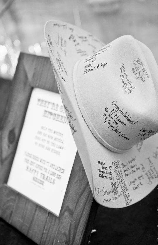 offer your guests a cowboy hat to sign it up and leave wishes right on it