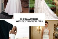 the-hottest-wedding-trend-19-bridal-dresses-with-exposed-shoulders