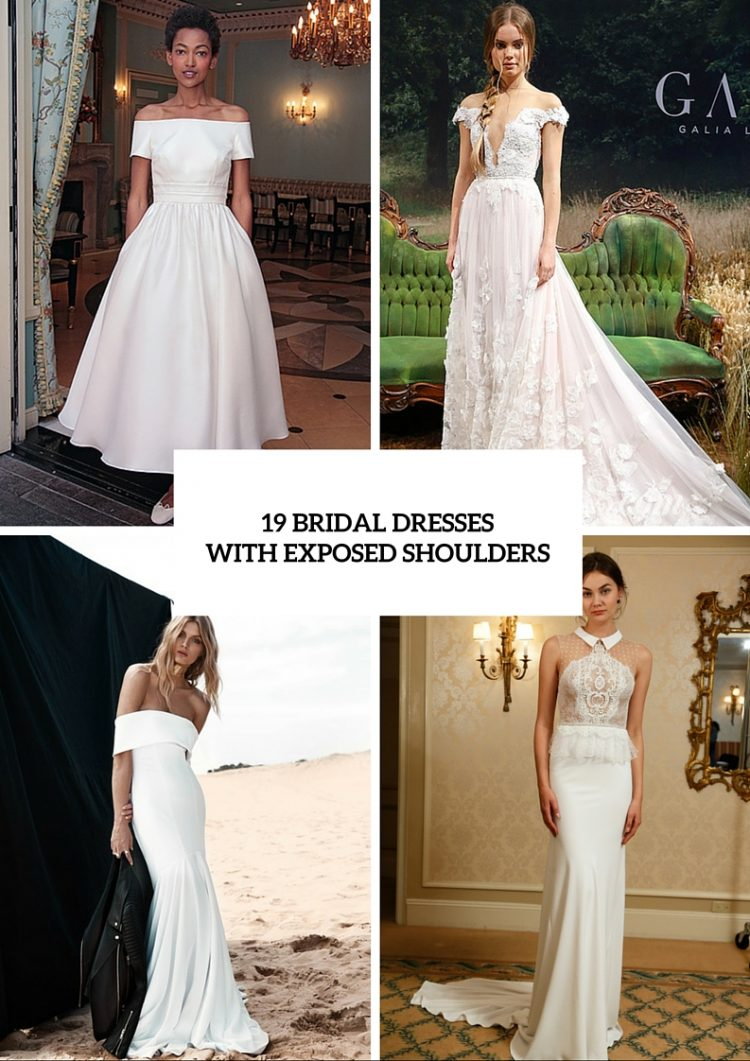 the hottest wedding trend 19 bridal dresses with exposed shoulders