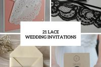21 Lace Invitation Ideas For Your Big Day
