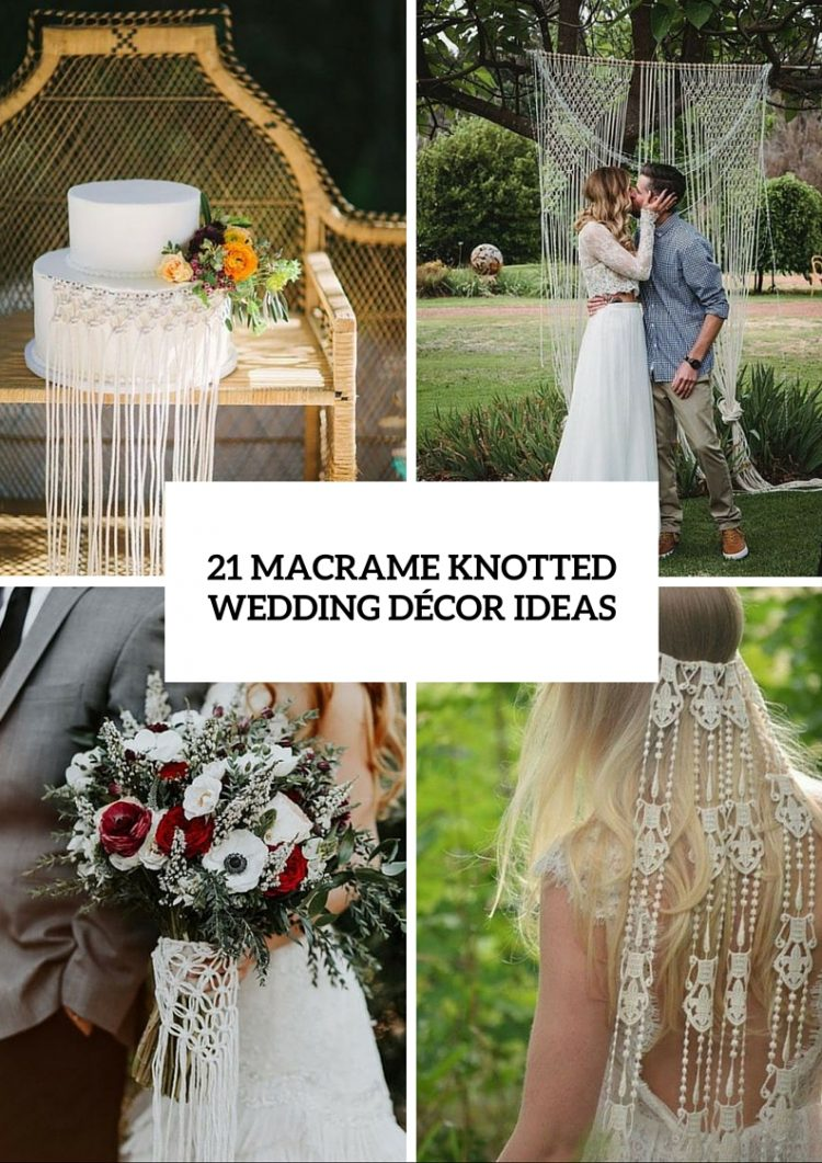 Macrame Knotted Décor Ideas For Boho Chic Weddings