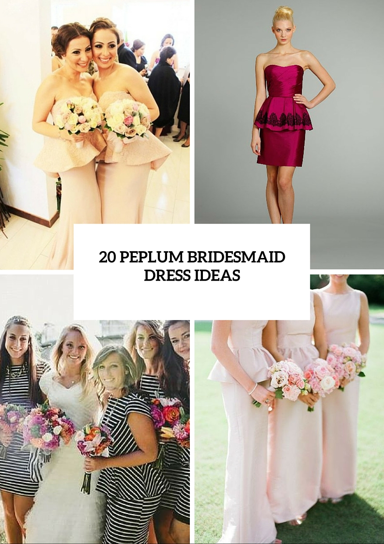 Charming Peplum Bridesmaid Dress Ideas