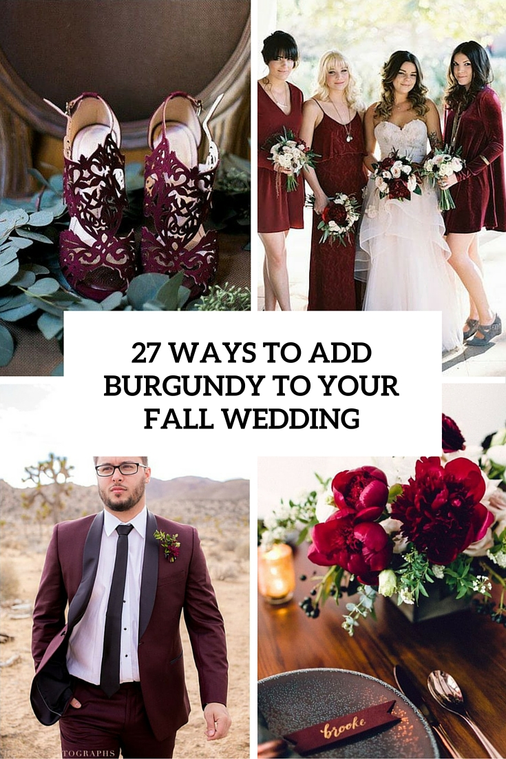 ways to add burgundy to your fall wedding cover