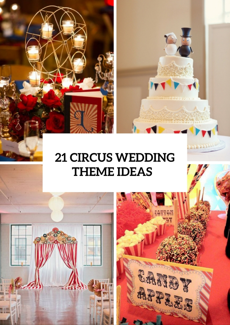 Whimsical Circus Wedding Theme Ideas
