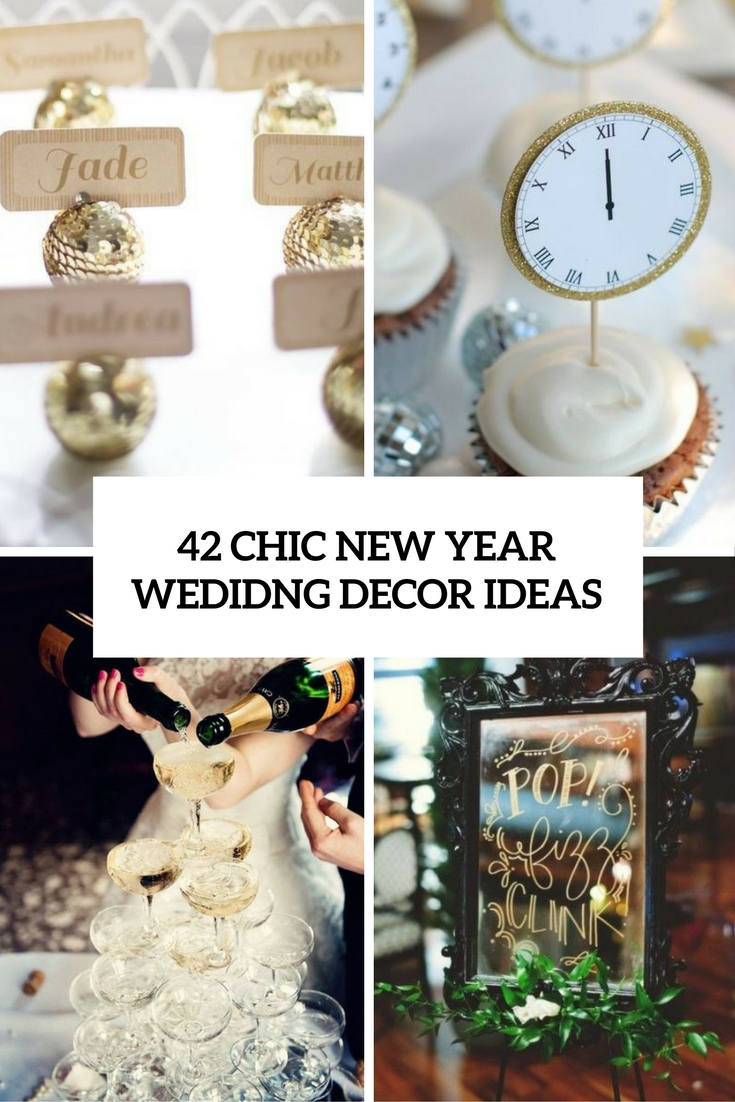 42 Chic New Year Wedding Décor Ideas