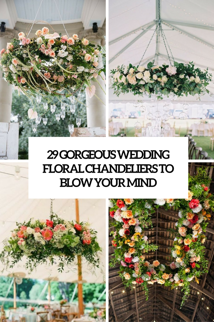 gorgeous wedding floral chandeliers that will blow your mind cover