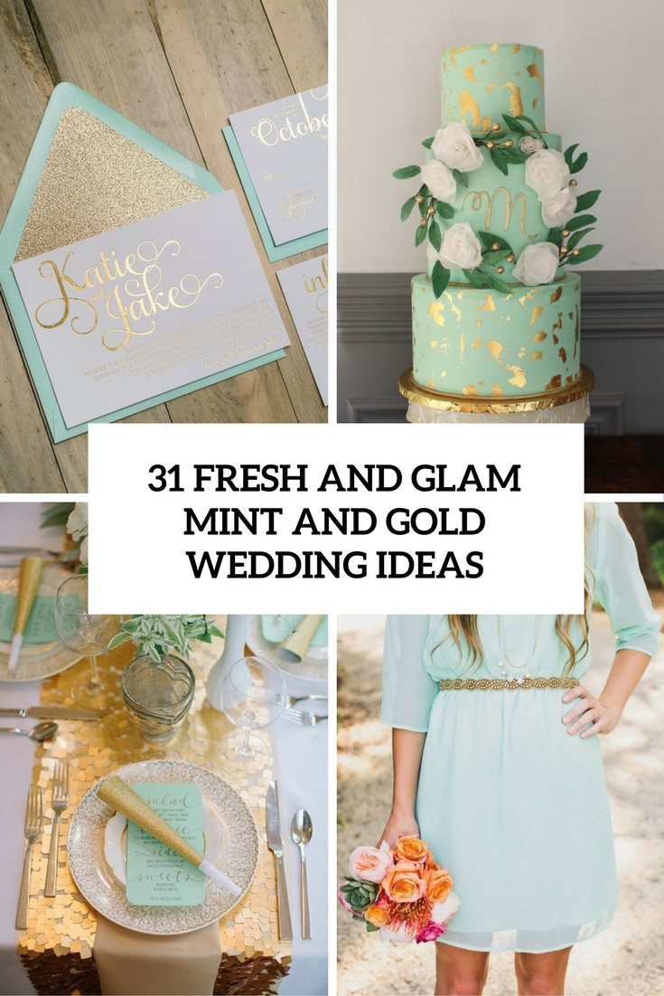 Fresh And Glam Mint Gold Wedding Ideas Cover