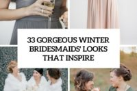 33 gorgeous winter bridesmaids' looks that inspire cover