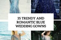 35 trendy and romantic blue wedding gowns cover