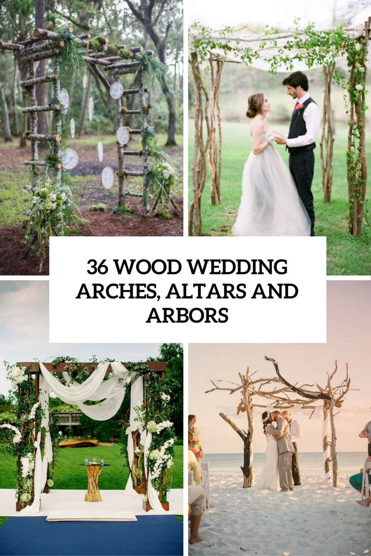 36 Wood Wedding Arches, Arbors And Altars
