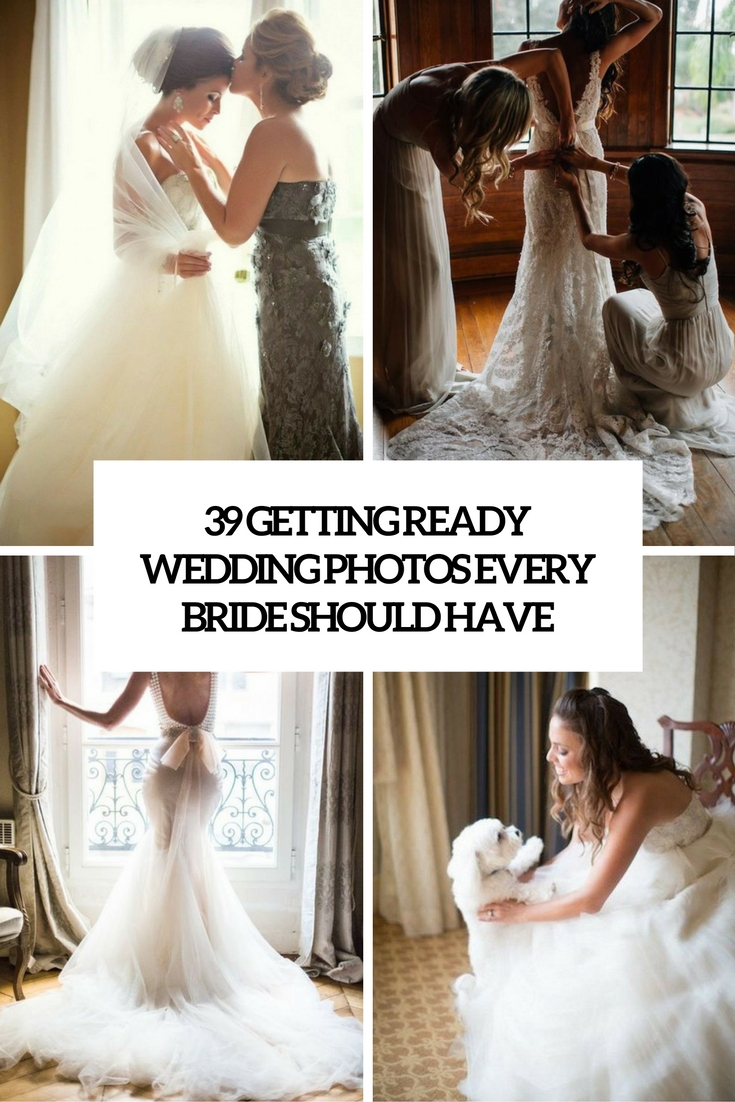39 Getting Ready Wedding Photos Every Bride Should Have