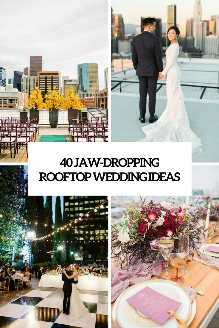 jaw dropping rooftop wedding ideas cover