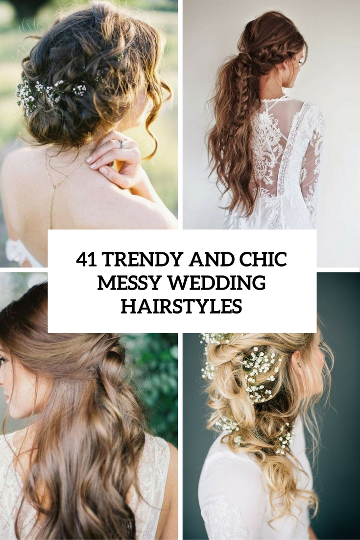 trendy and chic messy wedding hairstyles cover