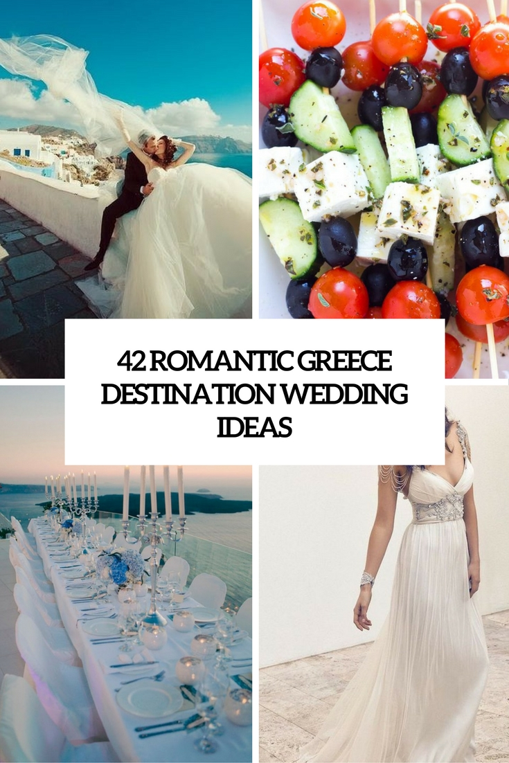 42 Romantic Greece Destination Wedding Ideas