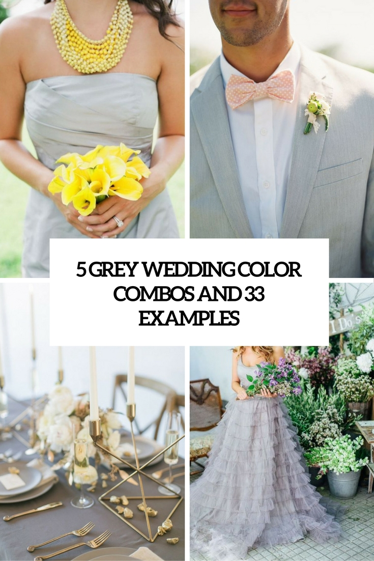 5 grey wedding color combos and 33 examples cover