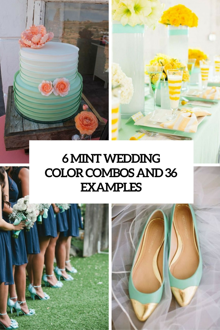 6 Mint Wedding Color Combos And 36 Examples