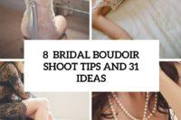 8 bridal boudoir shoot tips and 31 ideas cover