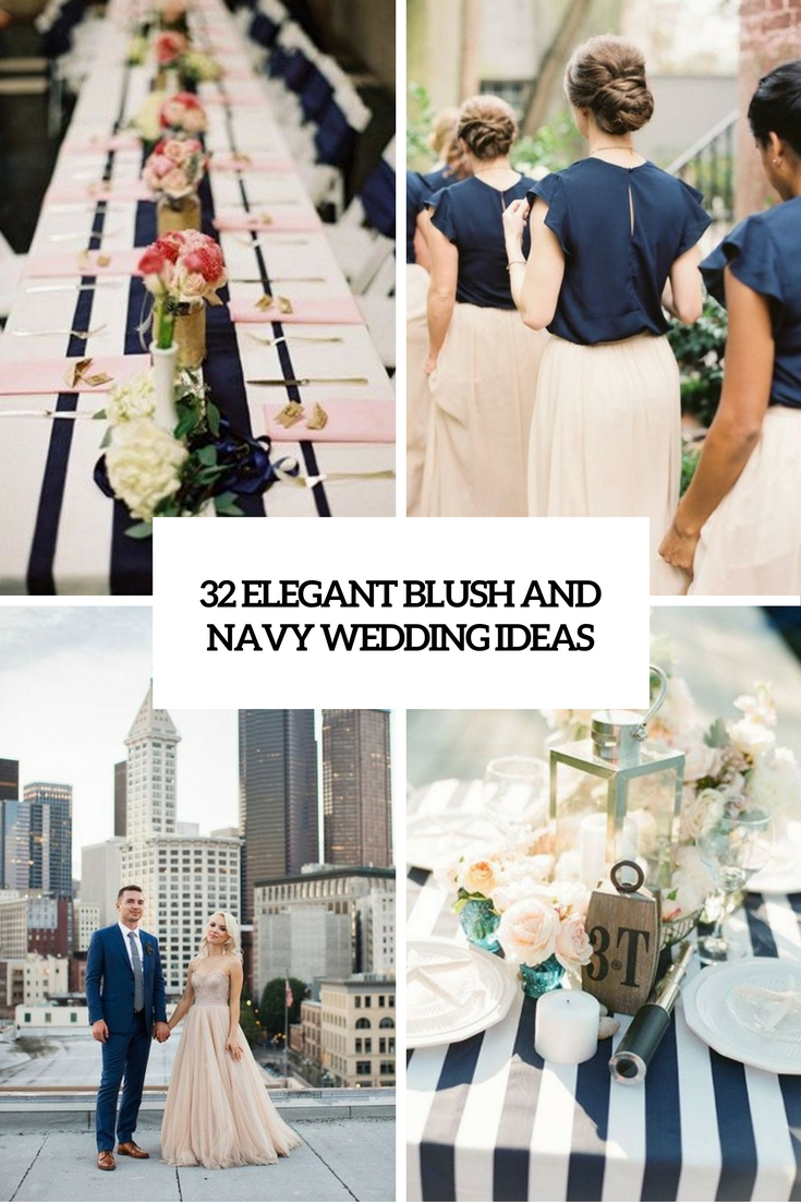 32 Elegant Blush And Navy Wedding Ideas - Weddingomania