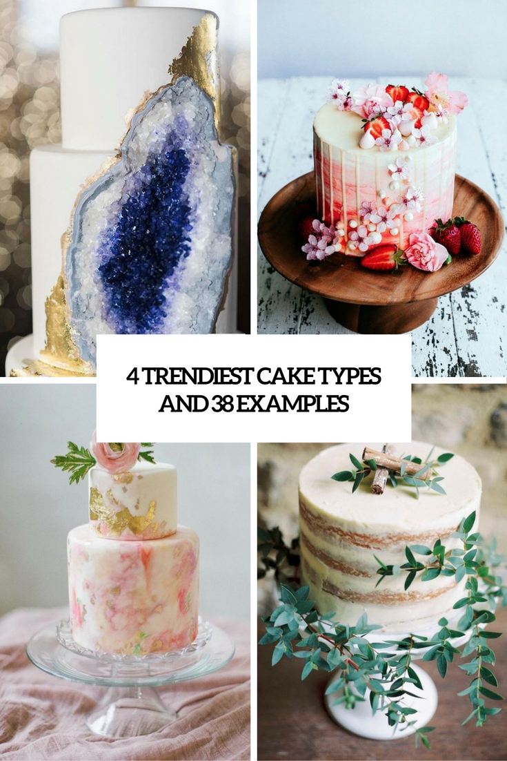 4 trendiest cake types and 38 examples cover