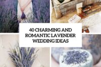 40 charming and romantic lavender wedding ideas cover
