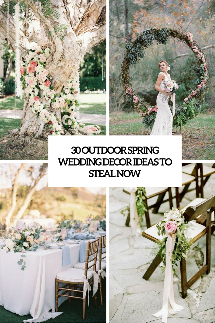 outdoor spring wedding decor ideas to steal now cover