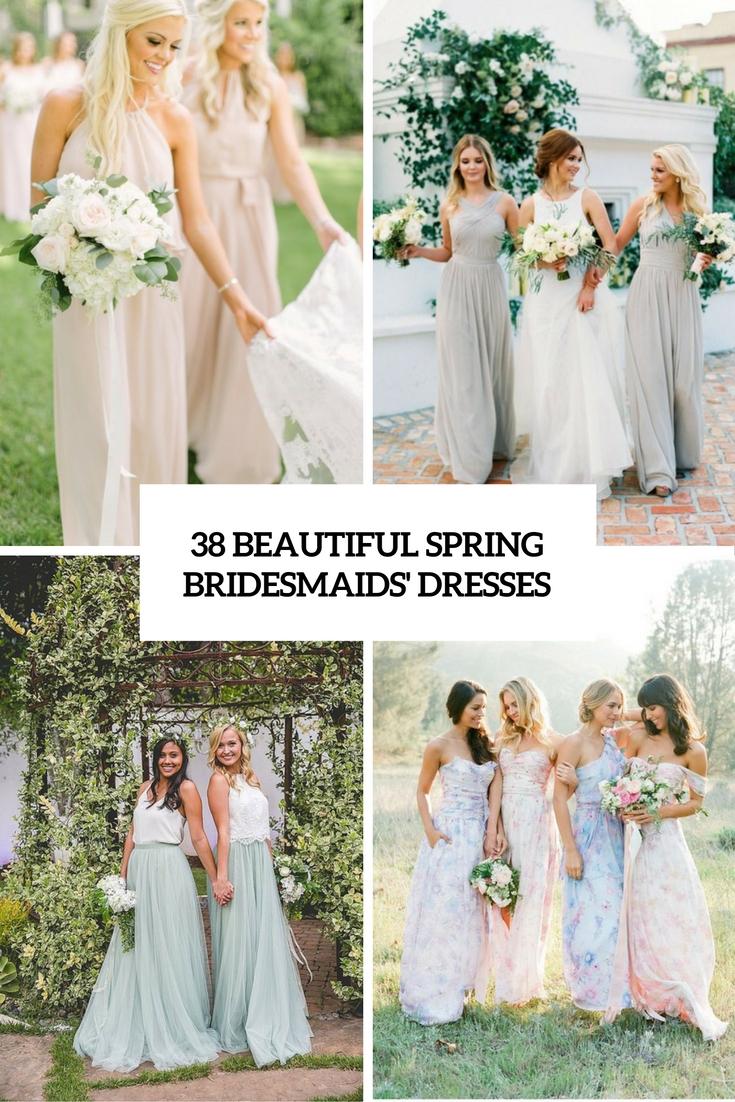38 Beautiful Spring Bridesmaids' Dresses