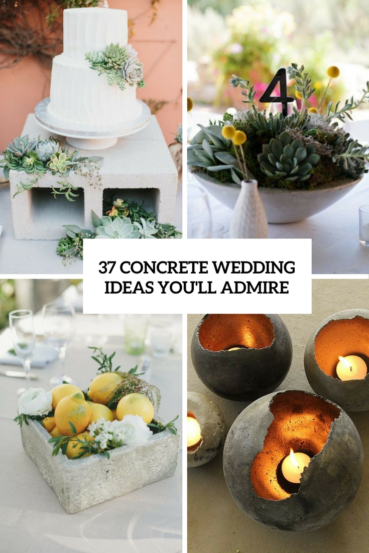 37 Concrete Wedding Ideas You'll Admire