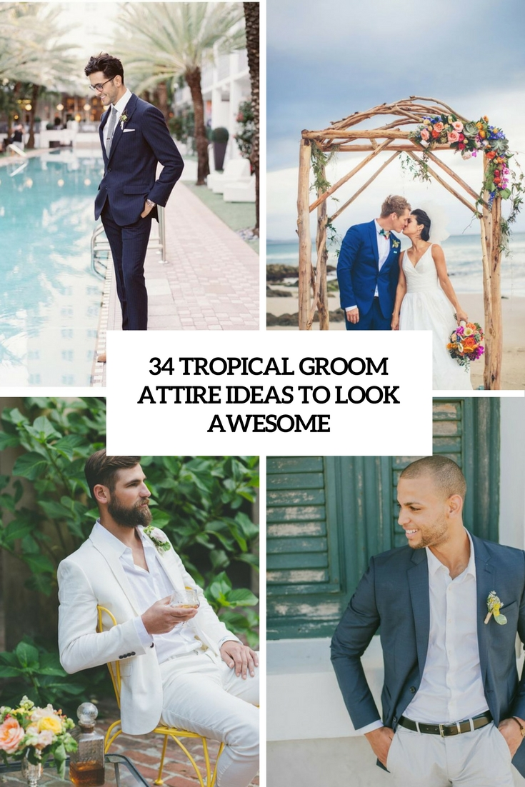 tropical groom attire ideas to look awesome cover