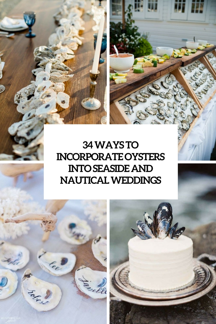 ways to incorporate oysters into seaside and nautical weddings cover