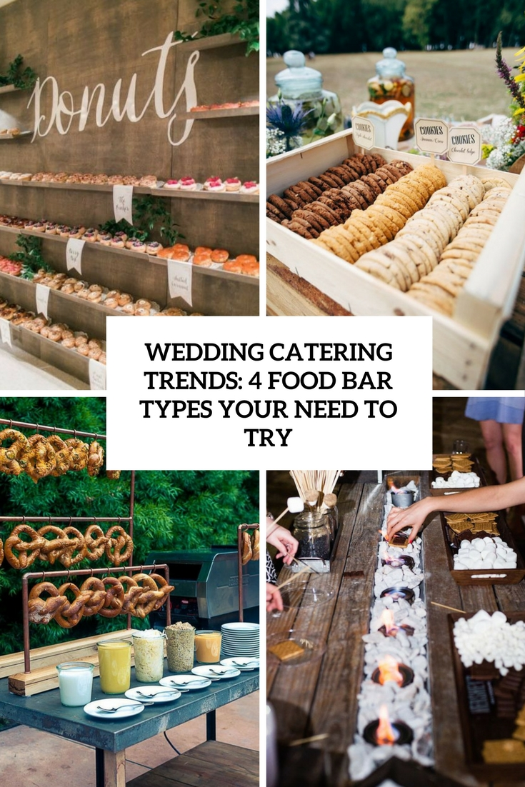 wedding catering trends 4 food bar types you need to try cover