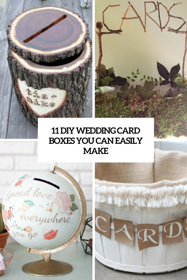 11 DIY Wedding Card Boxes You Can Easily Make