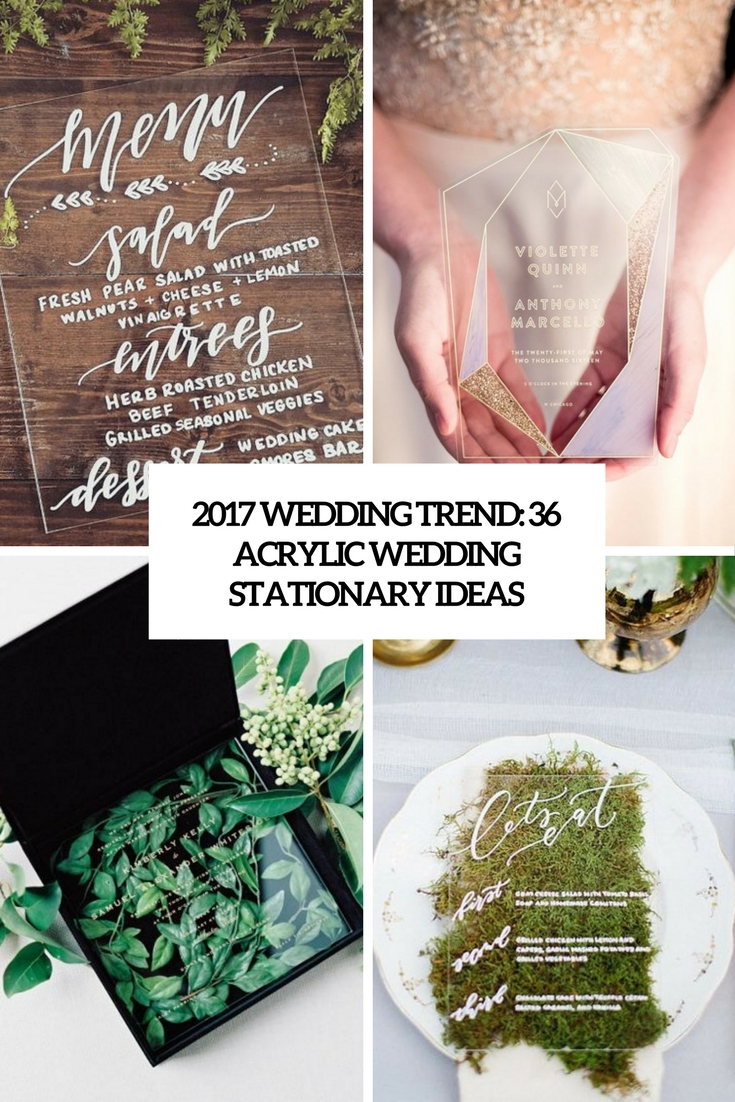 2017 Wedding Trend: 36 Edgy Acrylic Stationary Ideas
