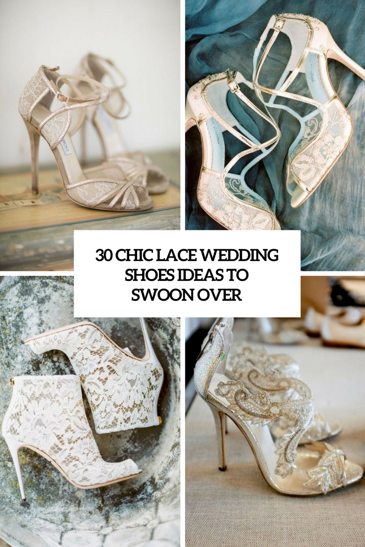 30 Chic Lace Wedding Shoes Ideas To Swoon Over
