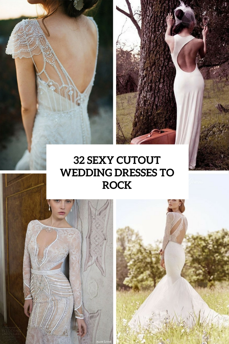 sexy cutout wedding dresses to rock cover