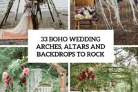 33 boho wedding arches, altars and backdrops to rock cover
