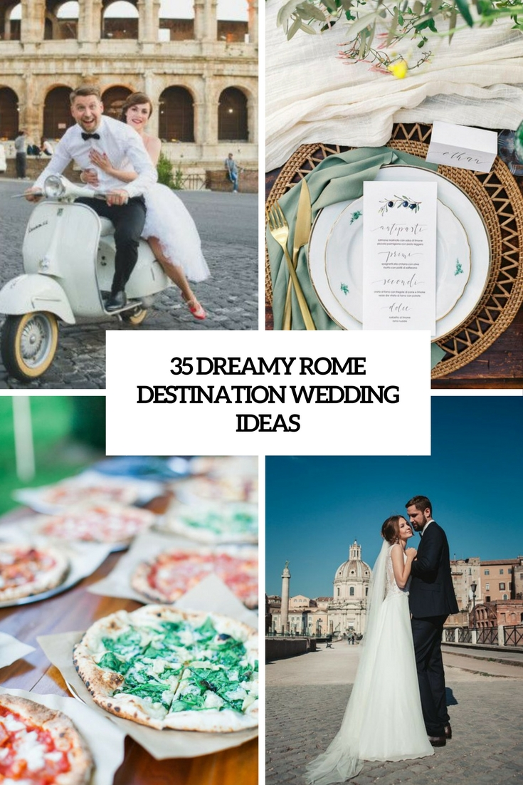 dreamy rome destination wedding ideas cover