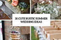 30 cute rustic summer wedding ideas cover