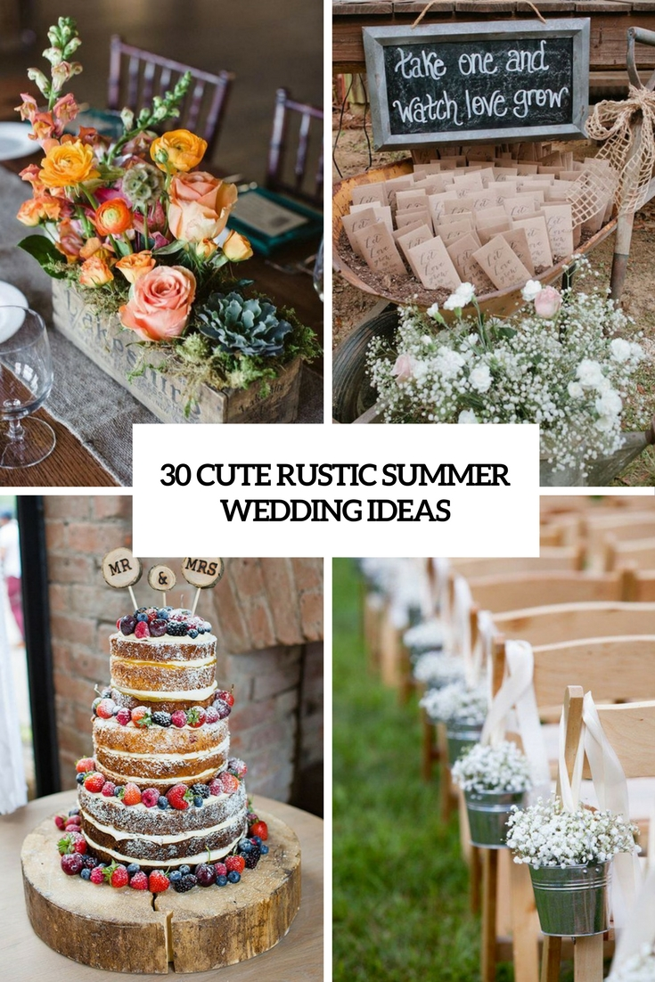 Rustic wedding theme is very popular for any season. Here are somecute ideas for summer you could use for your big day.