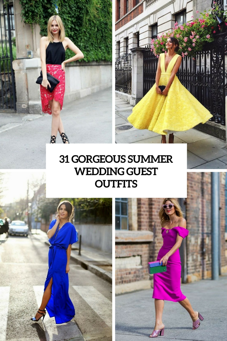 31 Gorgeous Summer Wedding Guest Outfits - Weddingomania